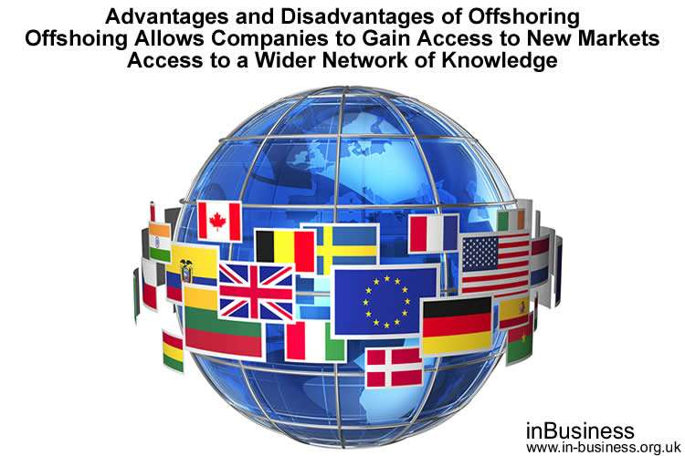 Advantages and disadvantages of offshoring - access to new markets and wider knowledge network