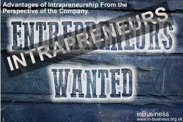 Intrapreneurship Definition - Advantages of Intrapreneurship From the Perspective of the Company