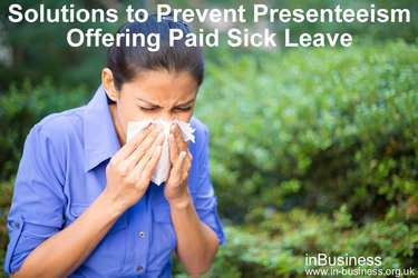 Presenteeism in the workplace - Solutions to prevent presenteeism - Offering paid sick leave