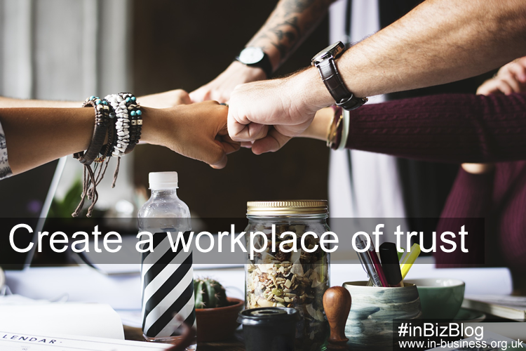 Create a workplace of trust to retain your employees