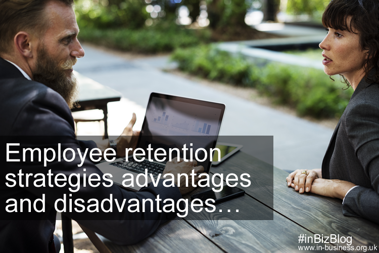 Employee retention strategies advantages and disadvantages