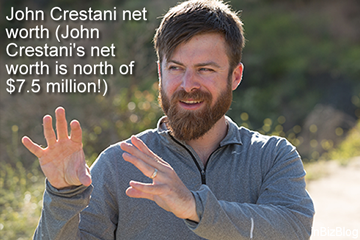 John Crestani net worth (John Crestani's net worth is north of $7.5 million!)