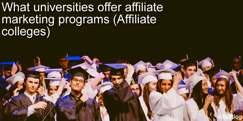 What universities offer affiliate marketing programs